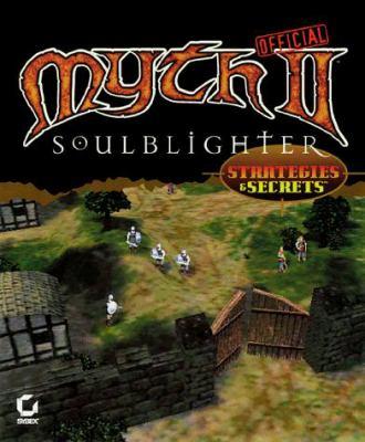 Myth II: Soulblighter Official Strategies & Secrets 9780782124422