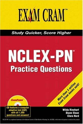 NCLEX-PN Exam Practice Questions Exam Cram 9780789732668