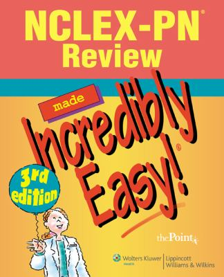 NCLEX-PN Review Made Incredibly Easy! 9780781799201