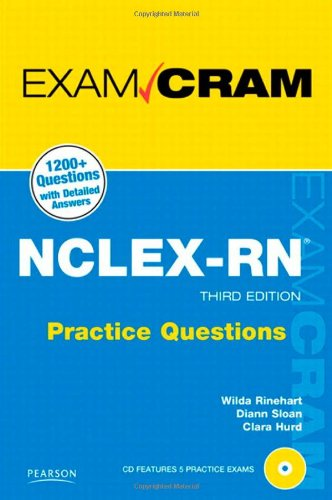 NCLEX-RN Practice Questions Exam Cram [With CDROM] 9780789744838