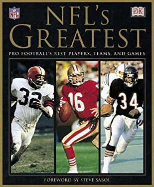 NFL's Greatest: Pro Football's Best Players, Teams, and Games 9780789459558