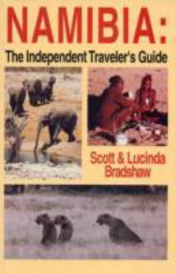 Namibia: The Independent Traveler's Guide 9780781802543