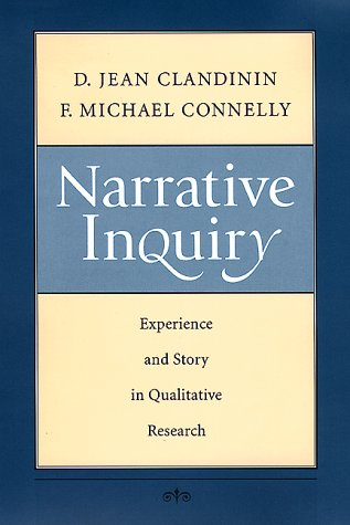 Narrative Inquiry: Experience and Story in Qualitative Research 9780787943431