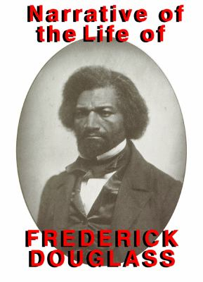 Narrative of the Life of Frederick Douglass 9780786106349