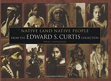 Native Land Native People: From the Edward S. Curtis Collection 9780785823827