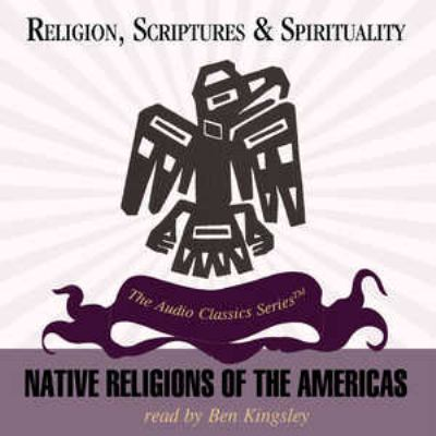 Native Religion of the Americas 9780786164776