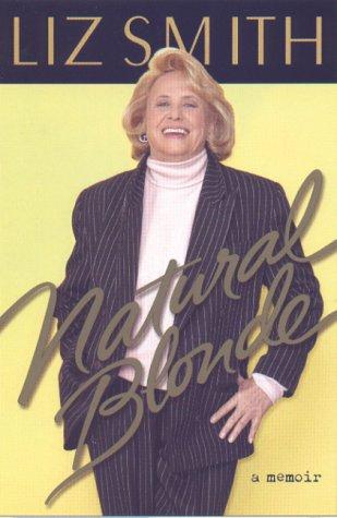 Natural Blonde: A Memoir 9780786863259