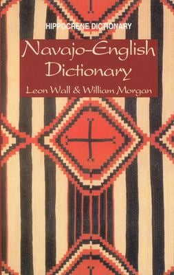Navajo-English Dictionary 9780781802475