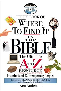 Nelson's Little Book of Where to Find It in the Bible 9780785247081