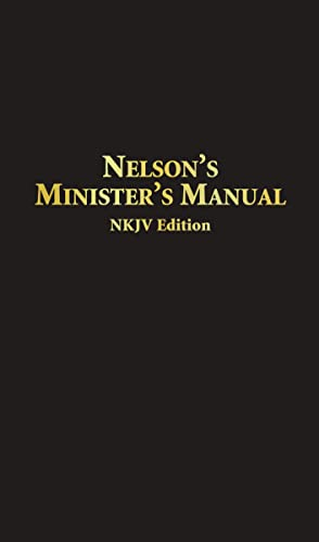 Nelson's Minister's Manual NKJV: Bonded Leather Edition