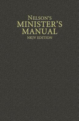 Nelson's Minister's Manual, NKJV Edition 9780785250890