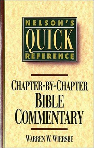 Nelson's Quick Reference Chapter-By-Chapter Bible Commentary: Nelson's Quick Reference Series 9780785282358