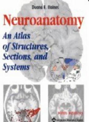 Neuroanatomy: An Atlas of Structures, Sections, and Systems 9780781722704