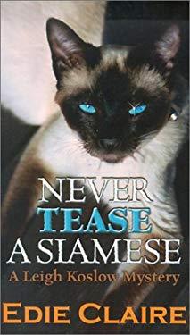 Never Tease a Siamese 9780786249800