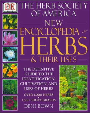 New Encyclopedia of Herbs & Their Uses: The Herb Society of America 9780789480316
