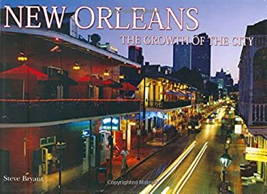 New Orleans: The Growth of the City 9780785822110