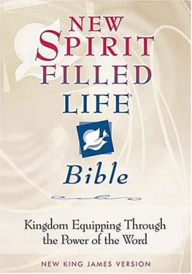 New Spirit-Filled Life Bible-NKJV: Kingdom Equipping Through the Power