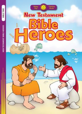 New Testament Bible Heroes 9780784723388