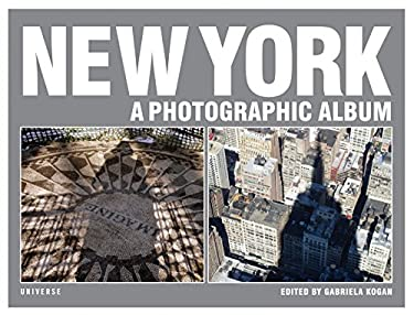 New York: A Photographic Album 9780789318565