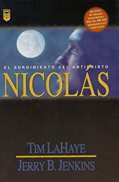 Nicolas: El Surgimiento del Anticristo = Nicolae 9780789904577
