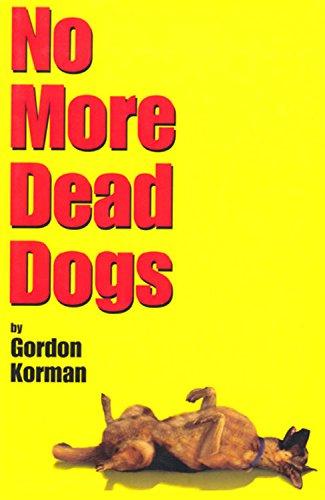 No More Dead Dogs 9780786816019