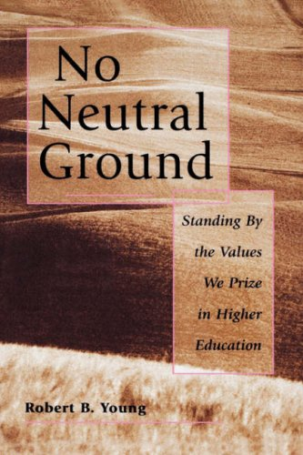 No Neutral Ground Values Higher Ed(dp11) 9780787908003