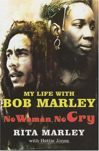 No Woman No Cry: My Life with Bob Marley 9780786887552