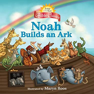 Noah Builds an Ark 9780786855193