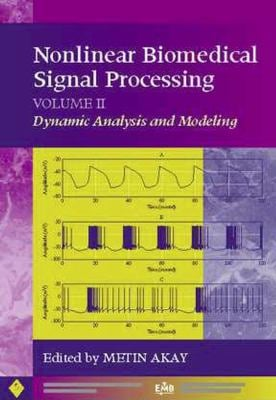 Nonlinear Biomedical Signal Processing, Dynamic Analysis and Modeling 9780780360129