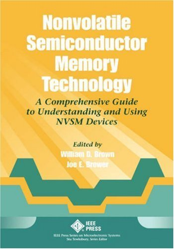 Nonvolatile Semiconductor Memory Technology: A Comprehensive Guide to Understanding and Using Nvsm Devices 9780780311732