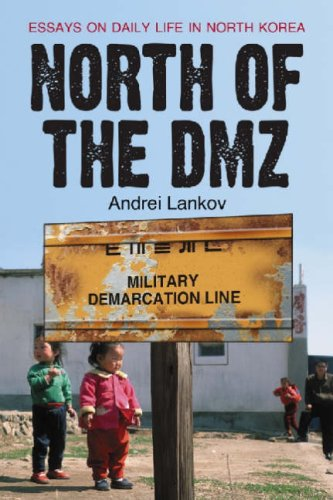 North of the DMZ: Essays on Daily Life in North Korea 9780786428397
