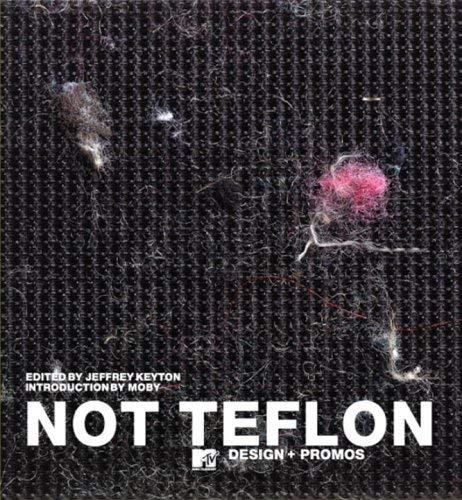 Not Teflon: MTV Design 9780789308429