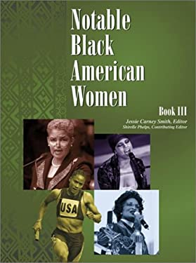Notable Black American Women: Book III