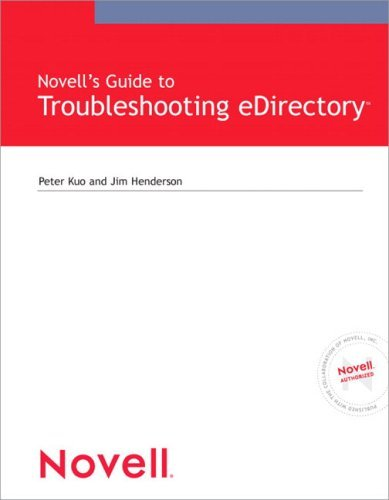 Novell's Guide to Troubleshooting Edirectory 9780789731463
