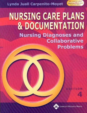 Nursing Care Plans and Documentation: Nursing Diagnosis and Collaborative Problems 9780781739061