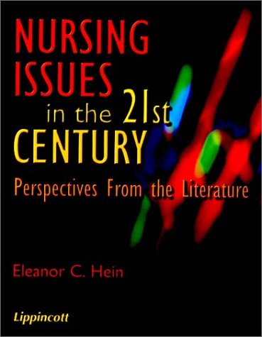 Nursing Issues in the 21st Century: Perspectives from Literature 9780781730174