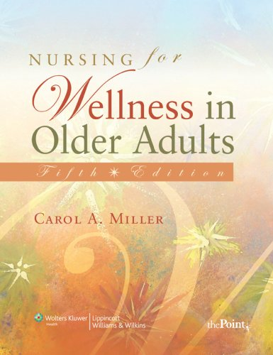 Nursing for Wellness in Older Adults: Theory and Practice 9780781771757