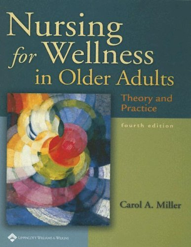 Nursing for Wellness in Older Adults: Theory and Practice 9780781738088