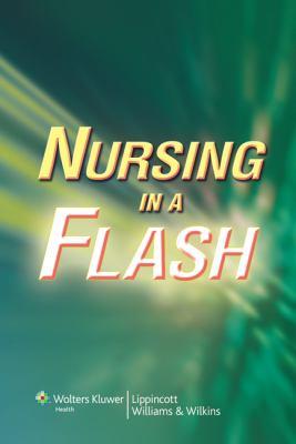 Nursing in a Flash 9780781792820