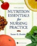 Nutrition Essentials for Nursing Practice 9780781753821