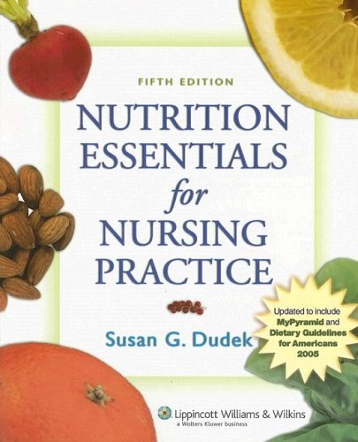 Nutrition Essentials for Nursing Practice: Fifth Edition Revised (05/2006) 9780781766517