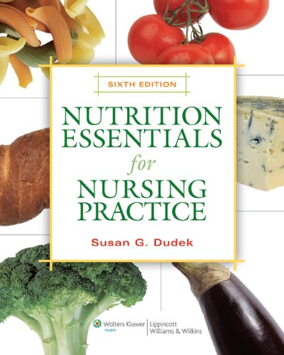 Nutrition Essentials for Nursing Practice [With Access Code] 9780781784542