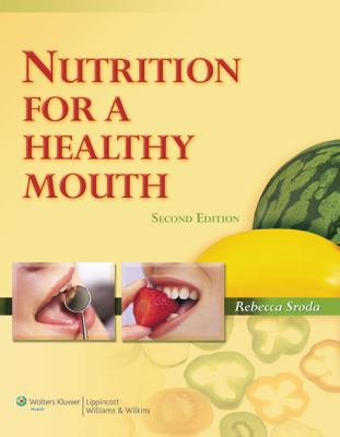 Nutrition for a Healthy Mouth 9780781798259