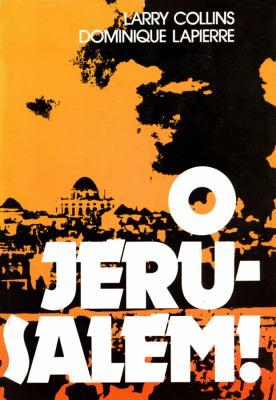 O Jerusalem! 9780786104161