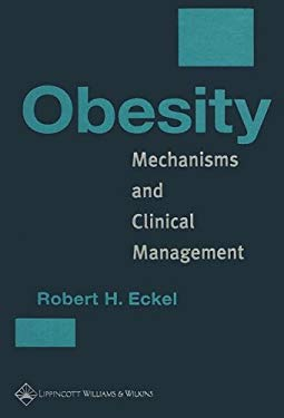Obesity: Mechanisms and Clinical Management 9780781728447