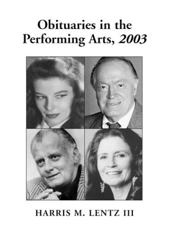 Obituaries in the Performing Arts: Film, Television, Radio, Theatre, Dance, Music, Cartoons and Pop Culture 9780786417568