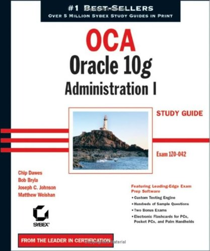 Oca: Oracle 10g Workshop I Study Guide [With CDROM] 9780782143676