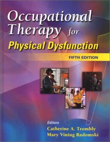 Occupational Therapy for Physical Dysfunction 9780781724616