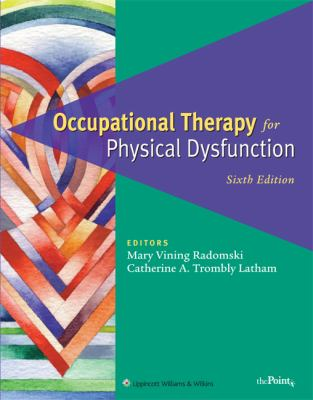 Occupational Therapy for Physical Dysfunction [With DVD] 9780781763127