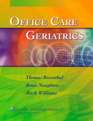 Office Care Geriatrics: The Essentials 9780781761963